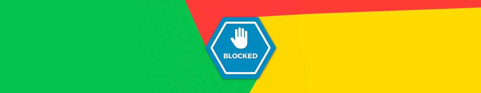 4 Reasons Why Your Google Affiliate Marketing Ad Accounts are Blocked