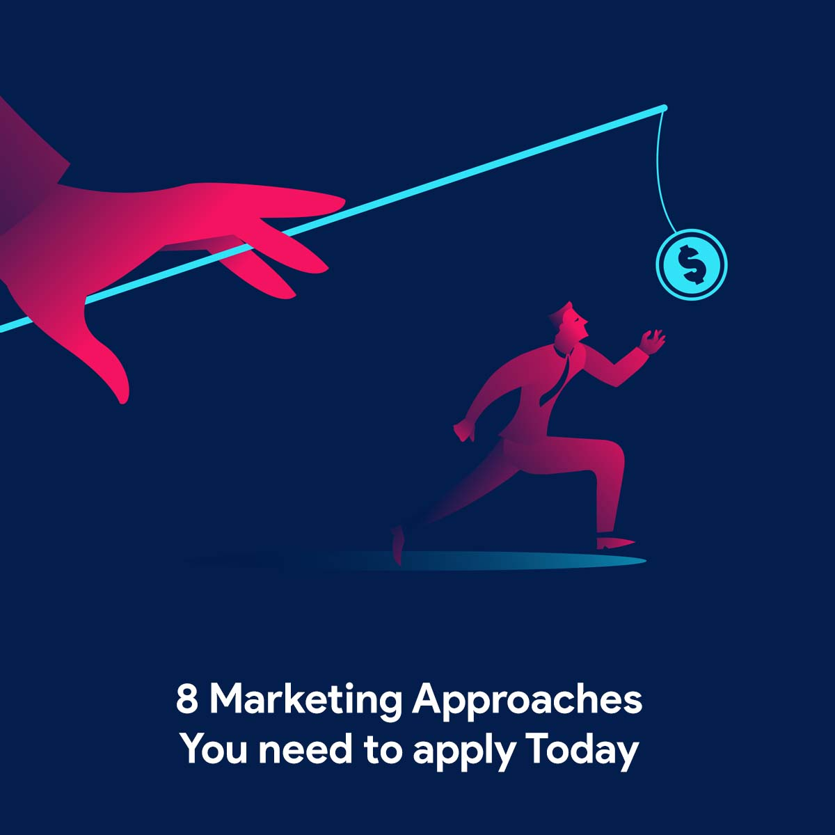 eBook - 8 Marketing Approaches You need to apply Today