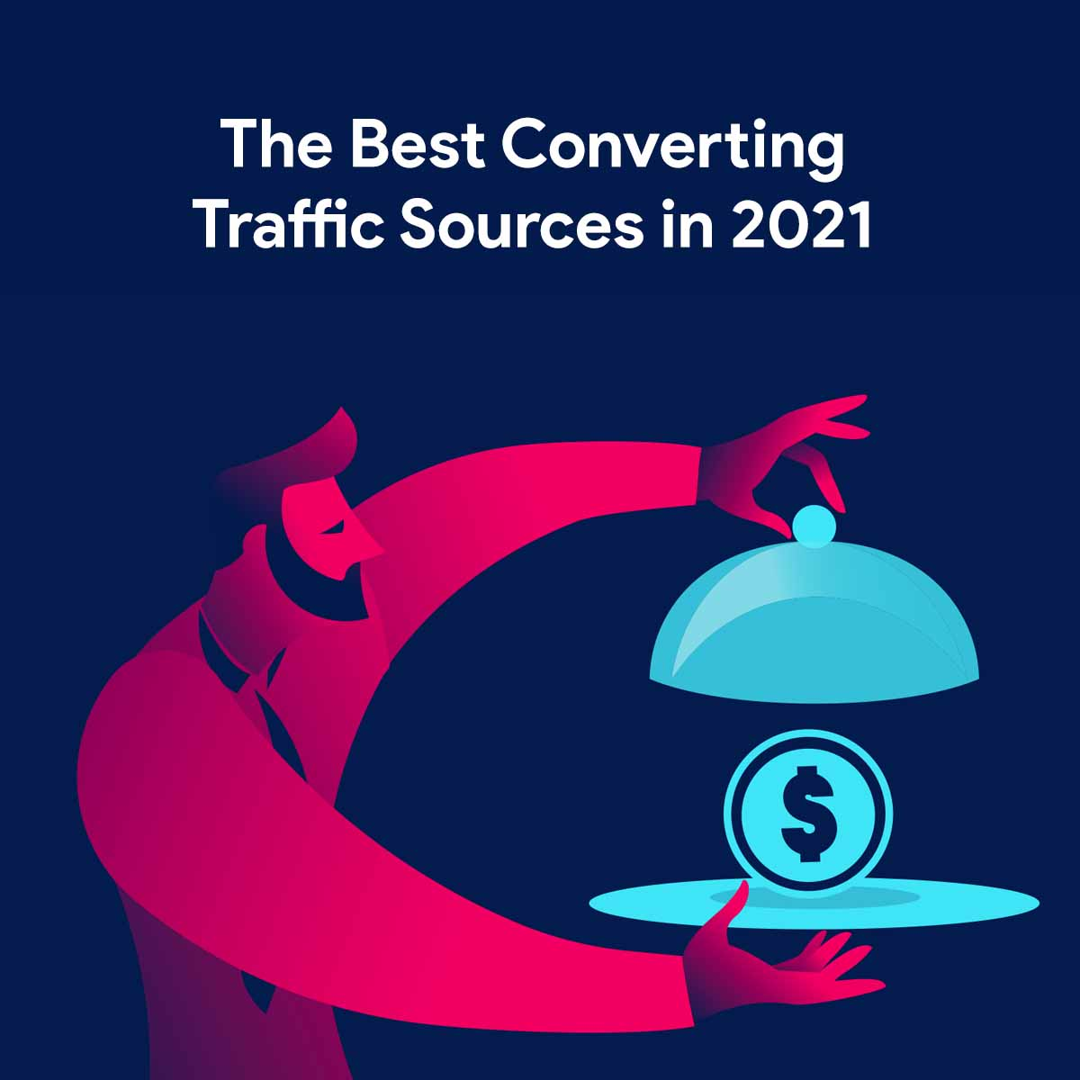 eBook - The best converting traffic sources in 2021